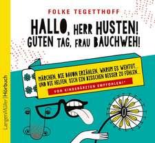 Hallo, Herr Husten! Guten Tag, Frau Bauchweh! CD