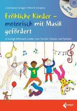Fröhliche Kinder - motorisch mit Musik gefördert