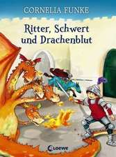 Ritter, Schwert und Drachenblut