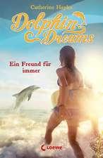 Dolphin Dreams 02. Ein Freund für immer