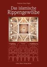 Das islamische Rippengewölbe