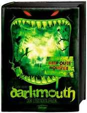 Darkmouth 01. Der Legendenjäger
