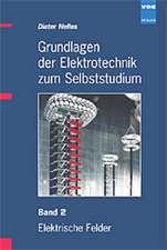 Grundlagen der Elektrotechnik zum Selbststudium 2