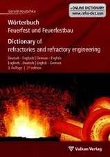 Dictionary of Refractories and Refractory Engineering:  Englisch-Deutsch/English-German
