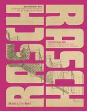 The Rasch Brothers and Their Influence on Modern Architecture:  The Unfettered Gaze