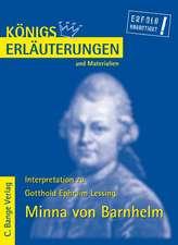 Minna von Barnhelm. Erläuterungen und Materialien