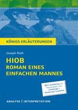 Hiob. Roman eines einfachen Mannes von Joseph Roth - Königs Erläuterungen.