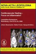 Cardiovascular Healing - Focus on Inflammation