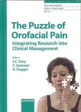 Pain and Headache 15. The Puzzle of Orofacial Pain