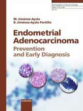Endometrial Adenocarcinoma: Prevention and Early Diagnosis