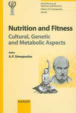 Nutrition and Fitness:  Cultural, Genetic and Metabolic Aspects