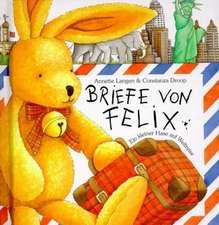 Briefe von Felix. Mini-Ausgabe