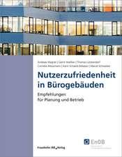 Nutzerzufriedenheit in Bürogebäuden