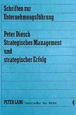 Strategisches Management Und Strategischer Erfolg