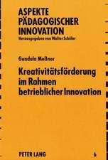Kreativitaetsfoerderung Im Rahmen Betrieblicher Innovation