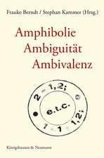 Amphibolie - Ambiguität - Ambivalenz