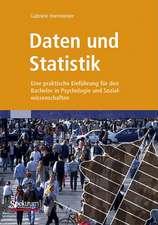 Daten und Statistik: Eine praktische Einführung für den Bachelor in Psychologie und Sozialwissenschaften