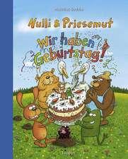 Nulli und Priesemut - Wir haben Geburtstag!
