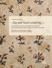Tag und Nacht reisefertig... - Die Reiseskizzenbücher des Münchner Künstlers und Galeriedirektors Johann Georg von Dillis (1759-1841)