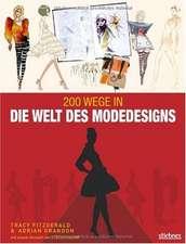 200 Wege in die Welt des Modedesigns