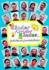 Kinder, Kinder, Kinder