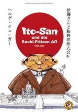 ITO-SAN und die SUSHI-FRITZEN AG