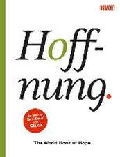 Hoffnung. The World Book of Hope
