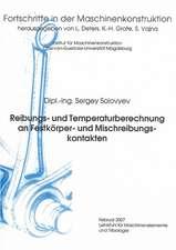 Reibungs- und Temperaturberechnung an Festkörper- und Mischreibungskontakten