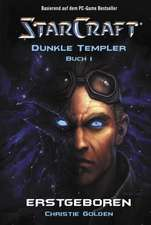 StarCraft: Dunkle Templer 01