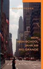 Mein High School Jahr Am Rio Grande:  The Collusion