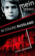 Mein Leben in Stalins Russland