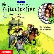 Die Zeitdetektive 03: Das Grab des Dschingis Khan
