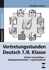 Vertretungsstunden Deutsch 7./8. Klasse