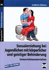 Sexualerziehung bei Jugendlichen - Unterrichtsmaterialien mit CD-ROM