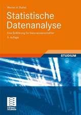 Statistische Datenanalyse: Eine Einführung für Naturwissenschaftler
