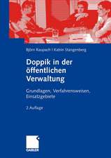Doppik in der öffentlichen Verwaltung: Grundlagen, Verfahrensweisen, Einsatzgebiete