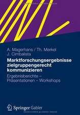 Marktforschungsergebnisse zielgruppengerecht kommunizieren: Ergebnisberichte - Präsentationen - Workshops