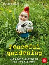 Peaceful gardening