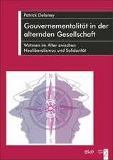 Gouvernementalität in der alternden Gesellschaft