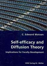 Self-efficacy and Diffusion Theory: Implications for Faculty Development