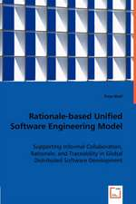 Rationale-based Unified Software Engineering Model