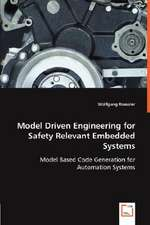Model Driven Engineering for Safety Relevant Embedded Systems