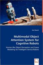 Multimodal Object Attention System for Cognitive Robots