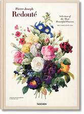 Redoute: Selection of the Most Beautiful Flowers