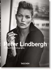 Peter Lindbergh. On Fashion Photography - 40 Years