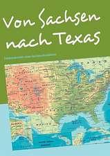 Von Sachsen nach Texas