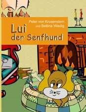 Lui Der Senfhund:  Miteinander-Fureinander E.V