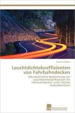 Leuchtdichtekoeffizienten Von Fahrbahndecken:  Resorption, Metabolismus Und Mutagenitat