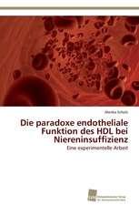 Die paradoxe endotheliale Funktion des HDL bei Niereninsuffizienz