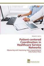 Patient-centered Coordination in Healthcare Service Networks